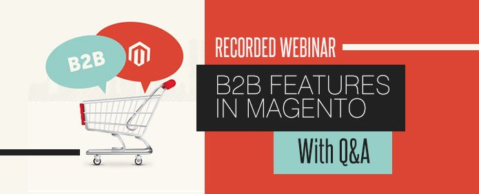 Webinar-B2B-Features-in-Magento-Q&A