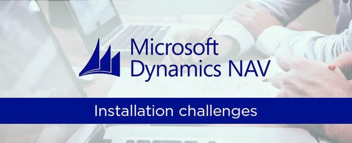 Dynamics-NAV-Installation-Challenges