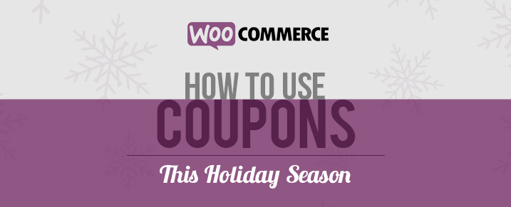 Use-Coupons-Woocommerce-Holiday-Season