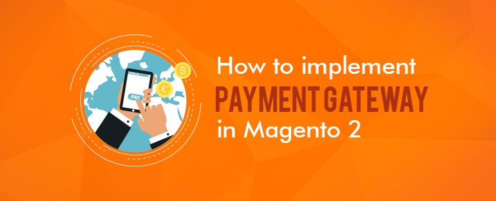 Payment-Gateway-in-Magento-2