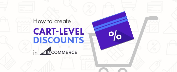 Create-Cart-Level-Discounts-in-Bigcommerce
