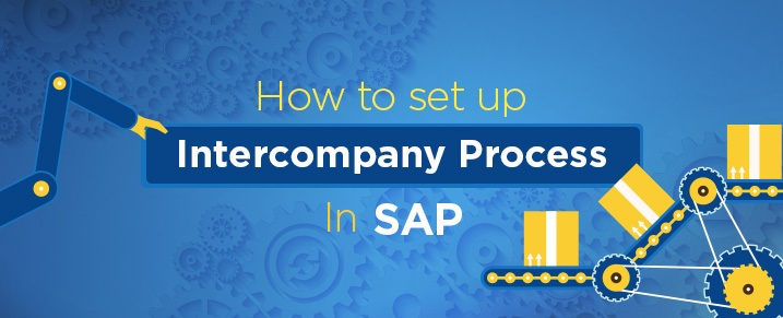 set up Intercompany Process in SAP