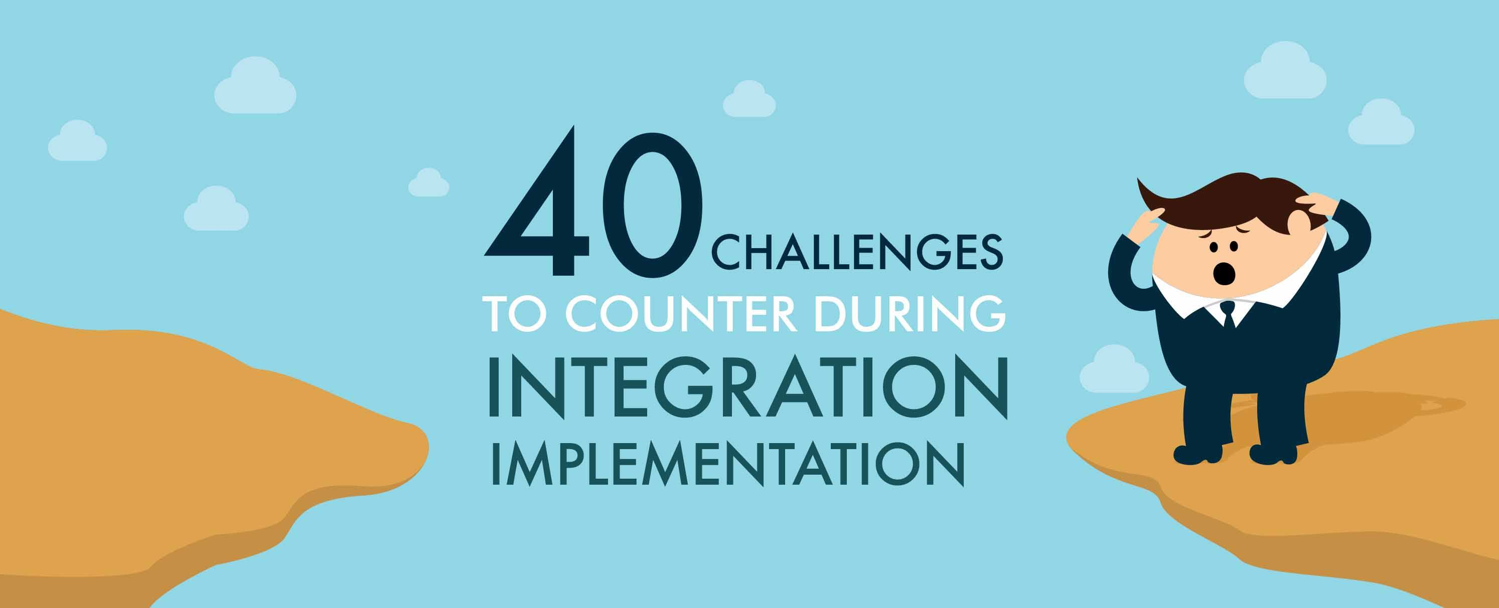 40-Integration-Implementation-Challenges