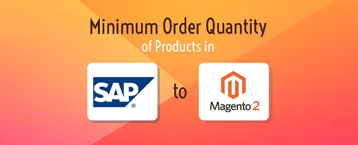 Minimum-Order-Quantity-SAP-erp-to-Magento