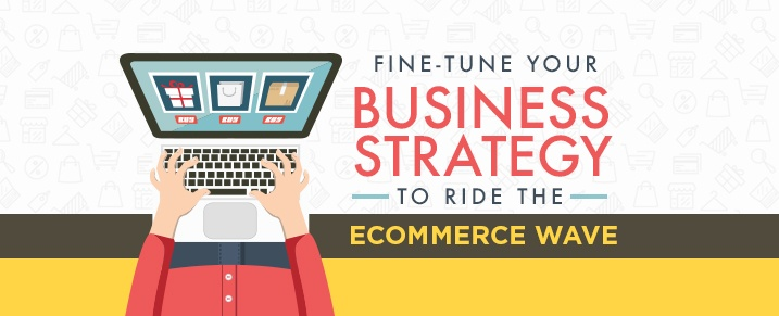 business-strategy-to-ride-the-eCommerce-wave