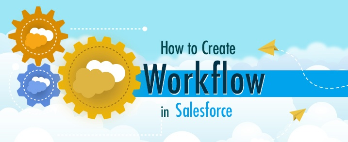 Create-WorkFlow-in-Salesforce