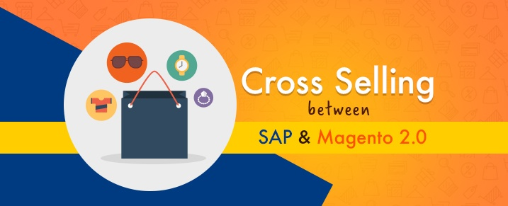 Cross-Selling-between-SAP-and-Magento-2