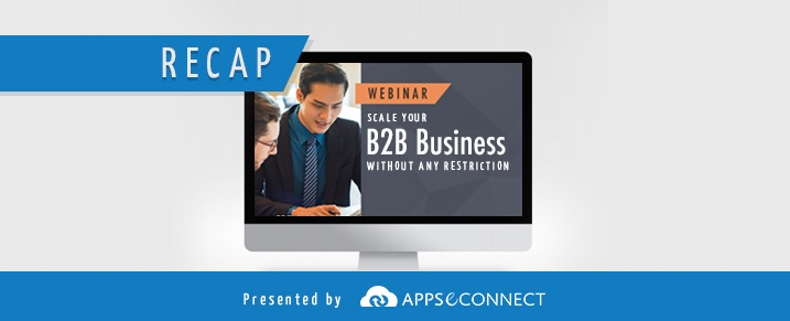 Webinar-Recap-Scale-B2B-Business-Without-Restriction