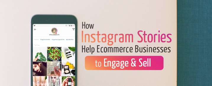Instagram-Stories-Help-Ecommerce-Businesses