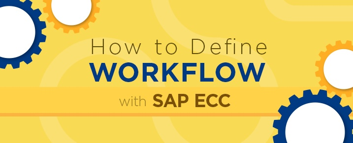 How-to-Define-Workflow-with-SAP-ECC-1