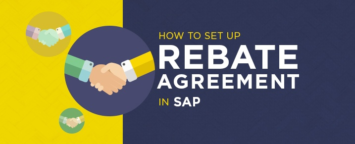 Set-up-Rebate-Agreement-in-SAP