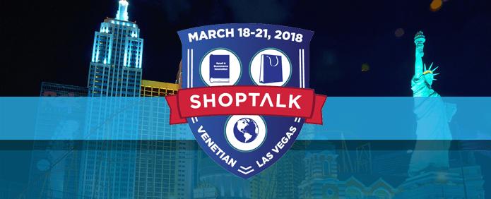 shoptalk-venetian-las-vegas-2018