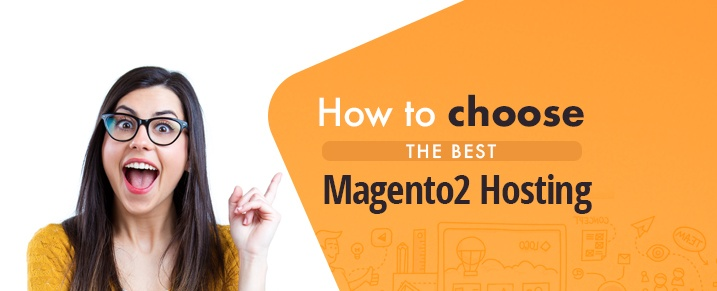 Choose-the-Best-Magento-2-Hosting