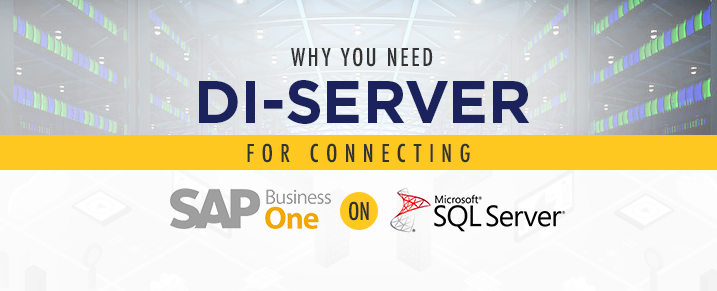 DI-Server for Connecting SAP Business One on Microsoft SQL