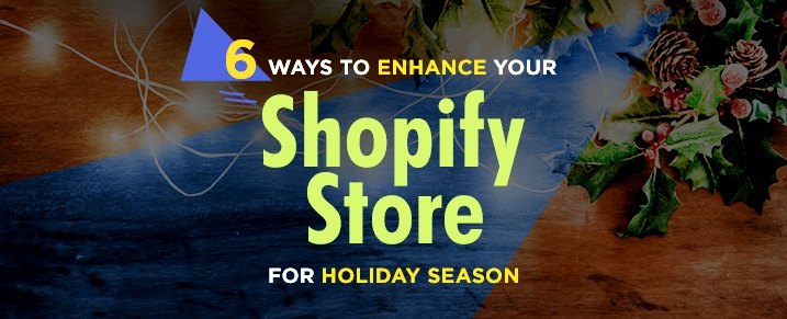 Enhance-your-Shopify-store-for-holiday-season