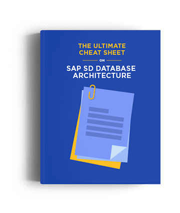The Ultimate Cheat Sheet on SAP SD Database Architecture