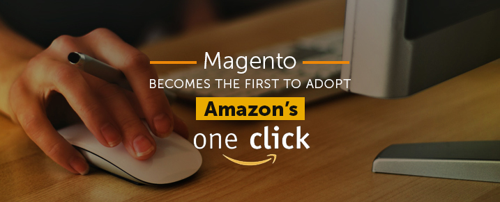 Magento-Launches-One-Click-Checkout-Instant-Purchase