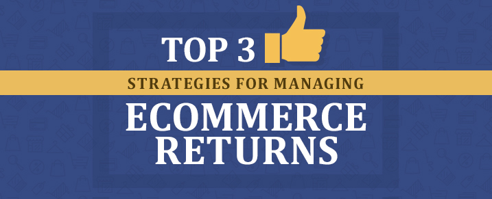 Managing-Ecommerce-Returns