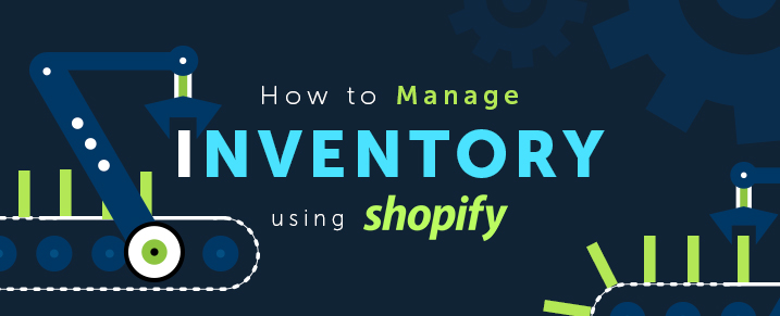 How-to-manage-inventory-using-Shopify