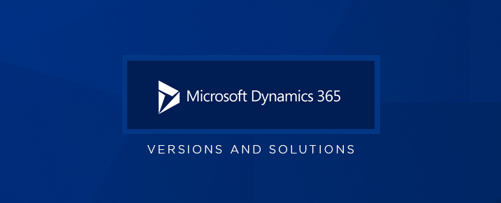 Microsoft-Dynamics-365-Product-Line-Versions-and-Solutions