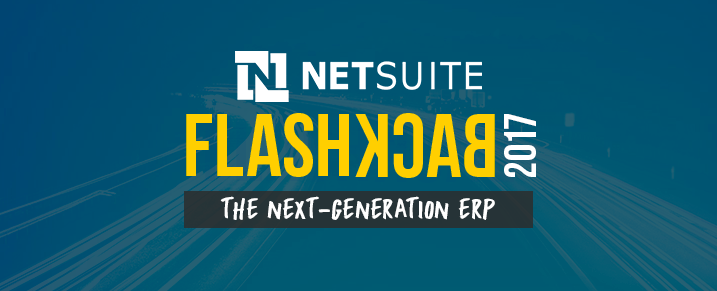 NetSuite-2017-Flashback-Next-Generation-ERP