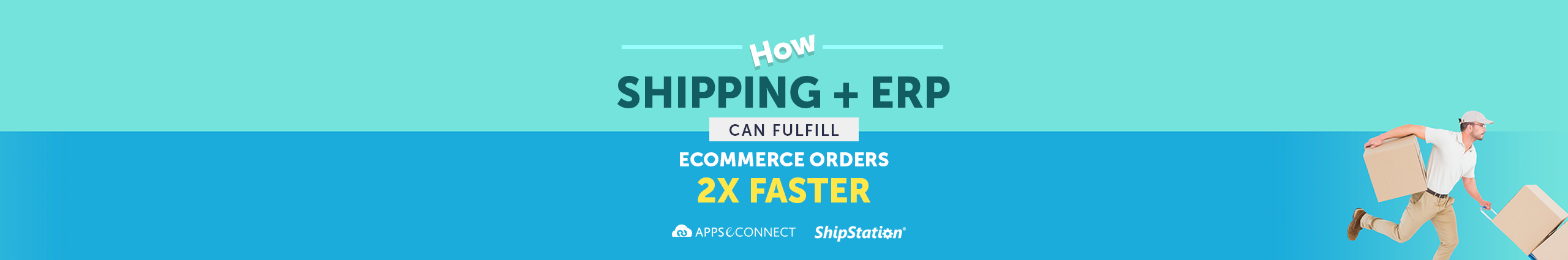 Shipping and ERP-Can-Fulfill-eCommerce-Orders-2X-Faster