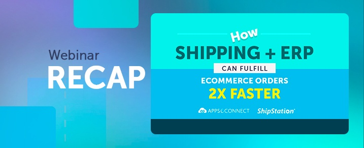 Webinar-How-Integrated-Shipping-Solution-and-ERP-Can-Improve-Order-Fulfillment-Time