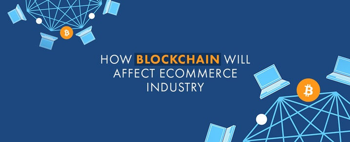 BlockChain-Affect-on-Ecommerce-Industry