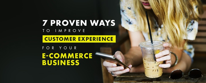 Improve-Customer-Experience-for-your-Ecommerce-Business