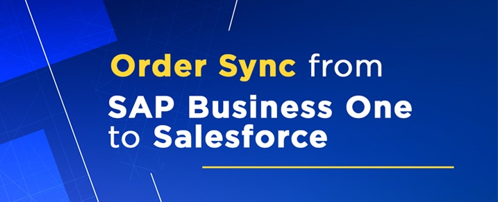 Syncing-Order-from-SAP-Business-One- to-Salesforce