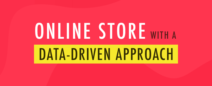 Run-Your-Online-Store-with-a-Data-driven-Approach