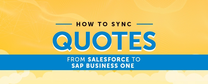 Sync-Quotes-from-Salesforce-to-SAP-Business-One
