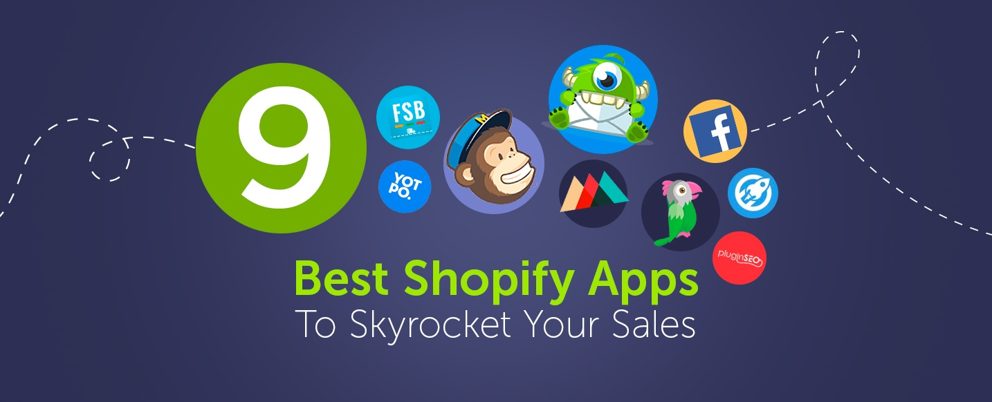 9 Best Shopify Apps To Skyrocket Your Sales