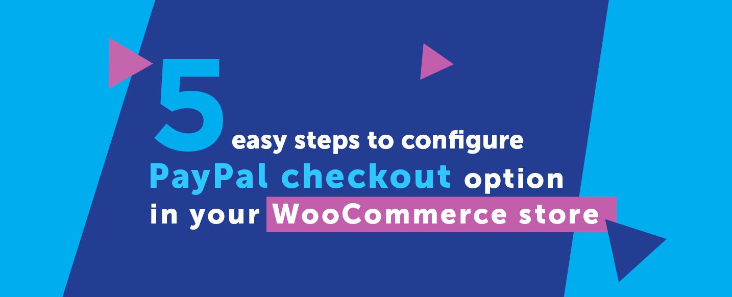 configure-PayPal-checkout-option-in-WooCommerce