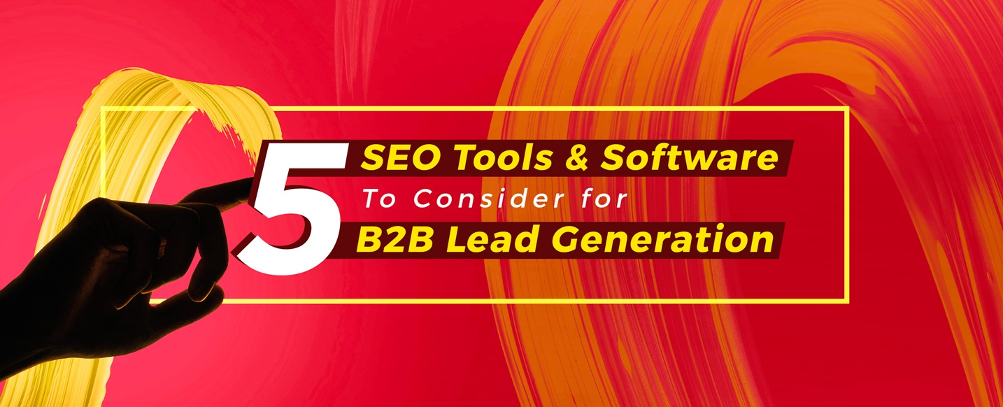 Top-SEO-Tools-&-Softwares-for-B2B-Lead-Generation