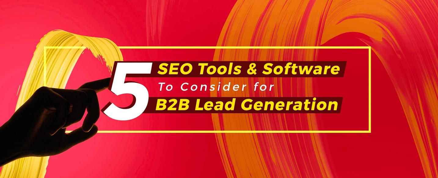 Top-SEO-Tools-&-Softwares-for-B2B-Lead-Generation