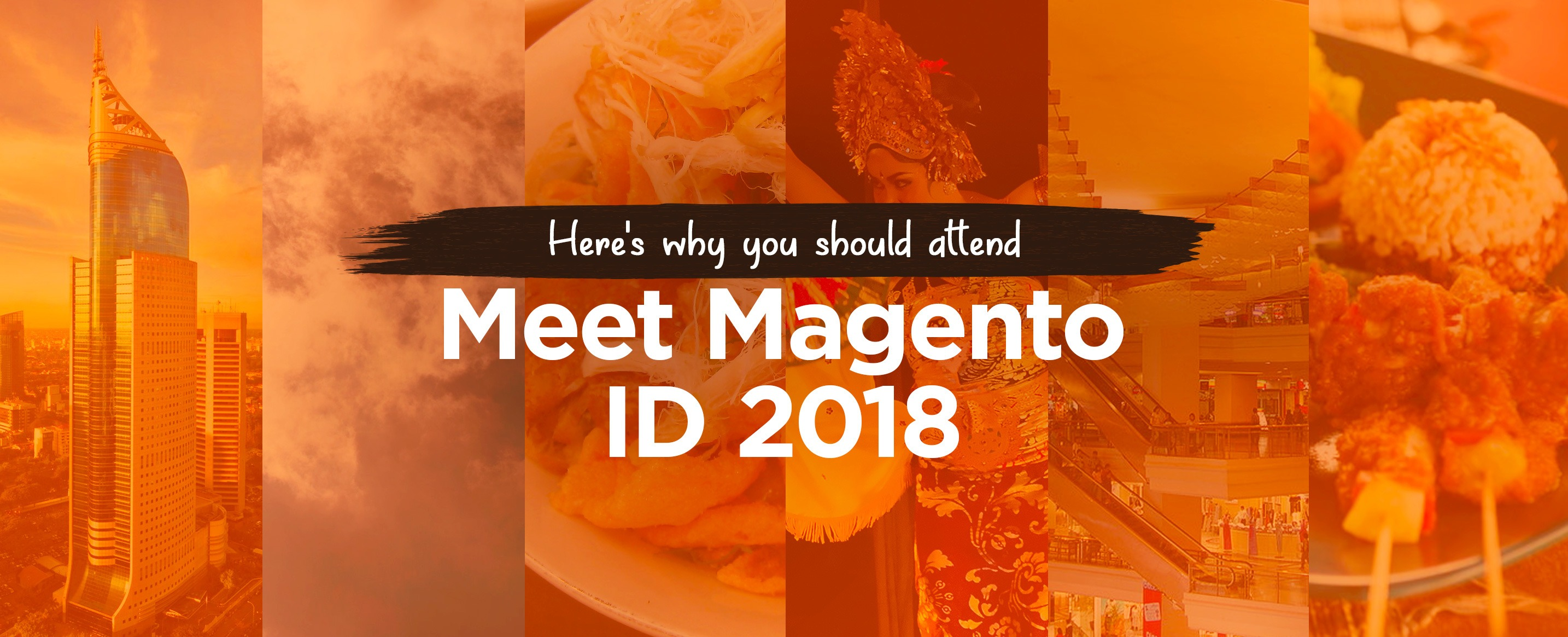 Here's-why-you-should-attend-Meet-Magento-Indonesia-2018