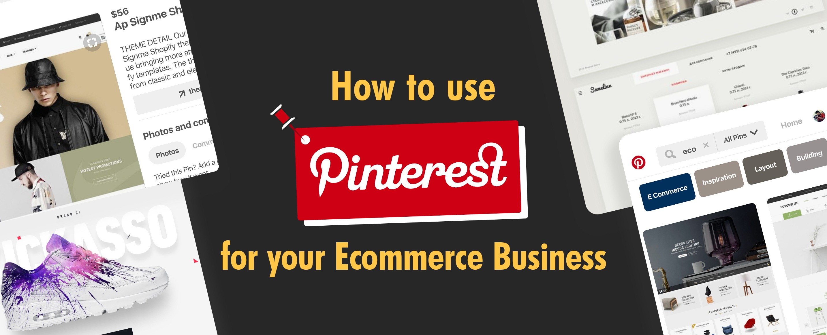 How To Use Pinterest For Your Ecommerce Business