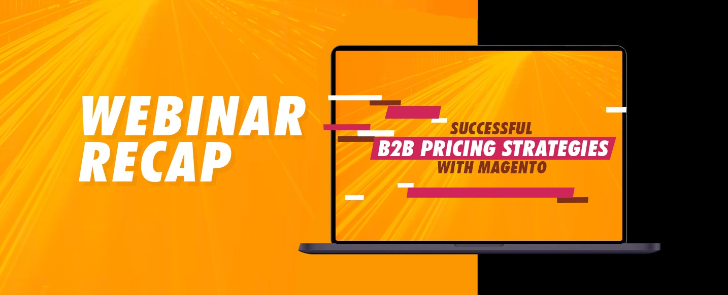 webinar-Successful-B2B-Pricing-Strategies-with-Magento