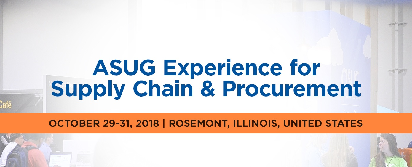 ASUG Experience for Supply Chain and Procurement