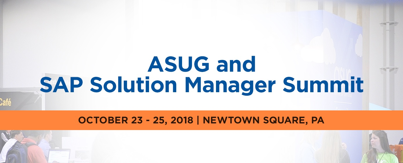 ASUG and SAP Solution Manager Summit