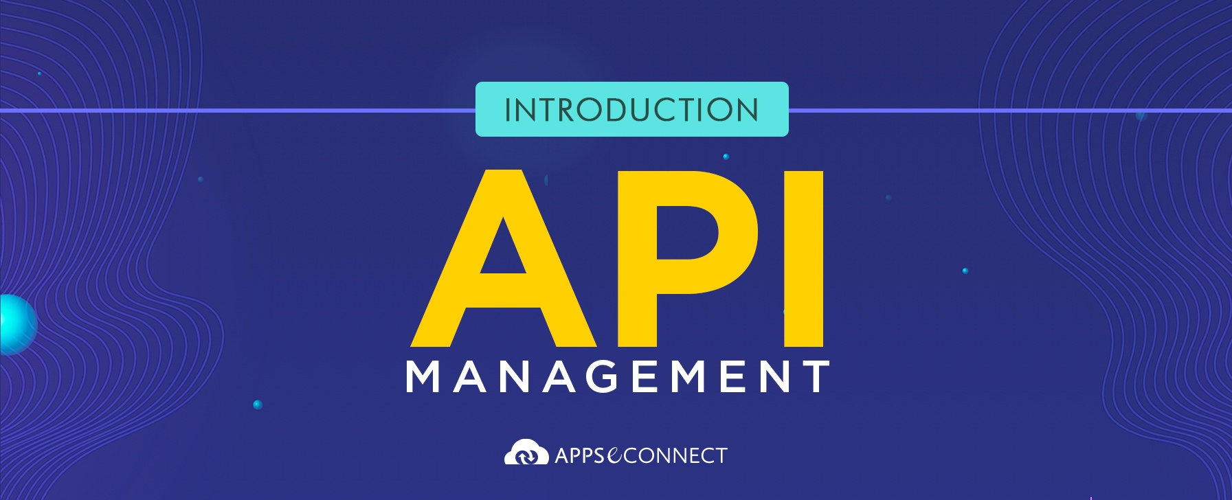 Introduction-to-API-Management-with-APPSeCONNECT