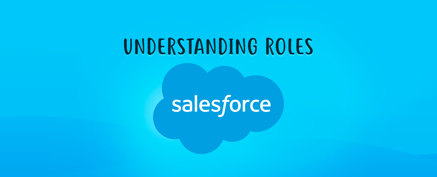 Understanding-Roles-in-Salesforce
