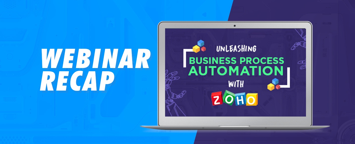 Webinar-Business-Process-Automation-with-Zoho-CRM