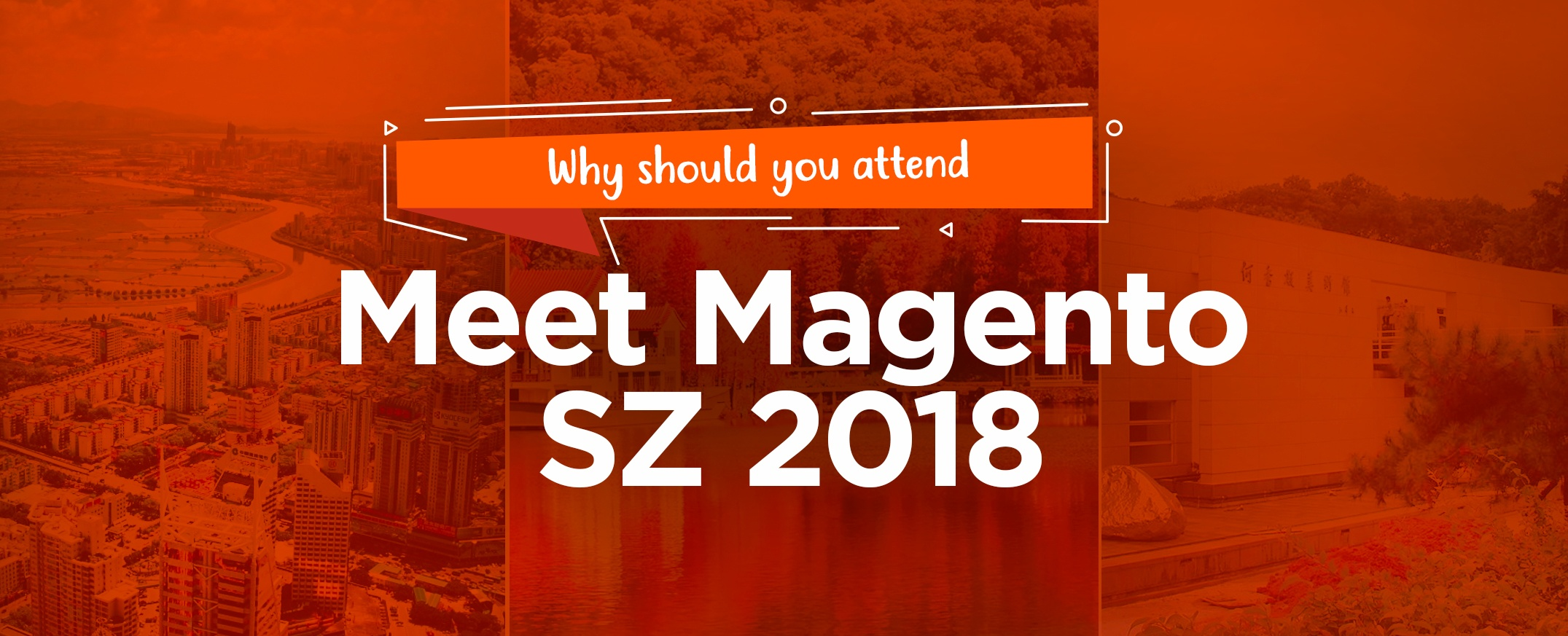 Why Should You Attend Meet Magento China (Shenzhen) 2018?