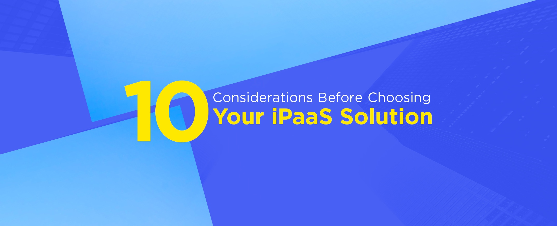 Considerations-Before-Choosing-iPaaS