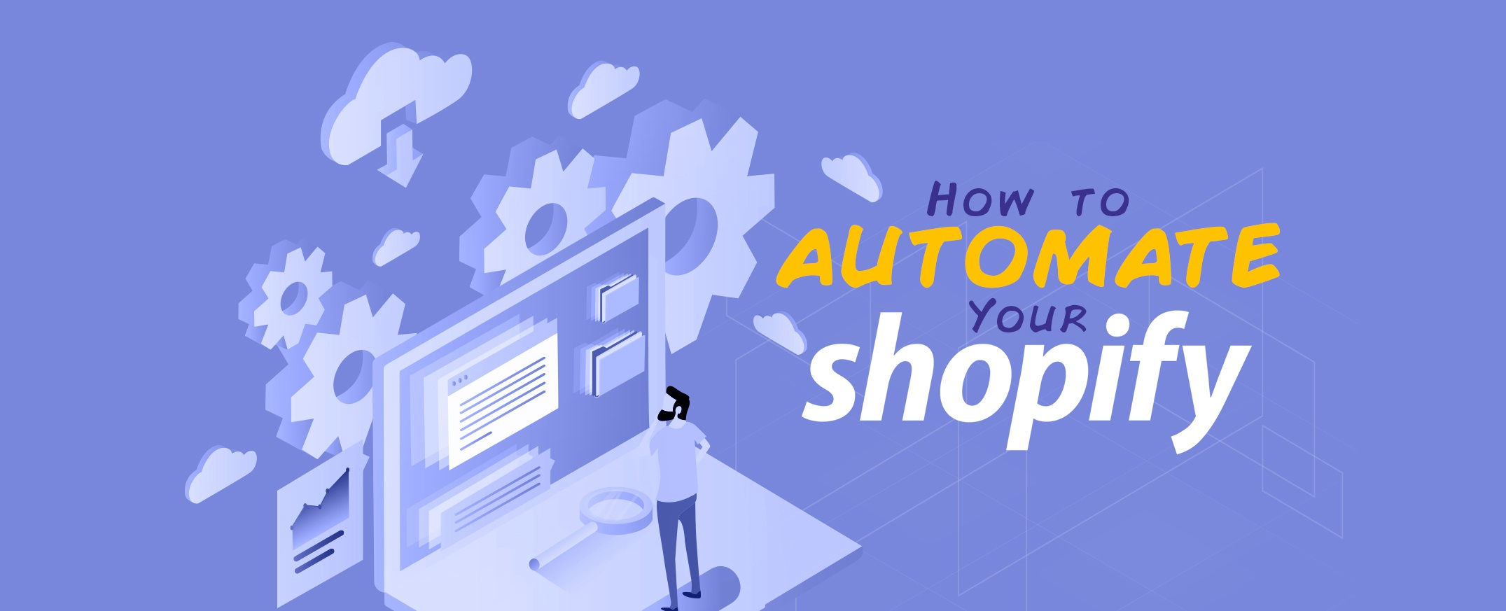 How-to-Automate-your-Shopify-store