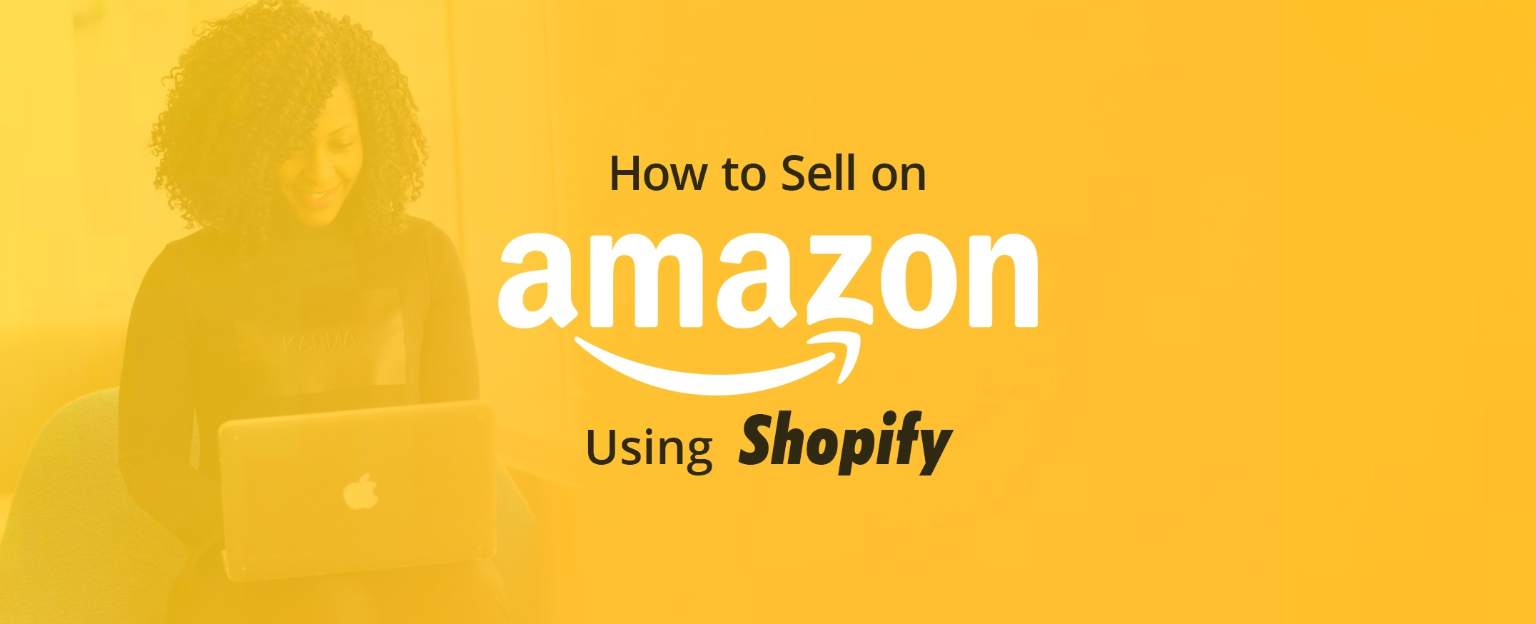 How-to-Sell-on-Amazon-Using-Shopify-1