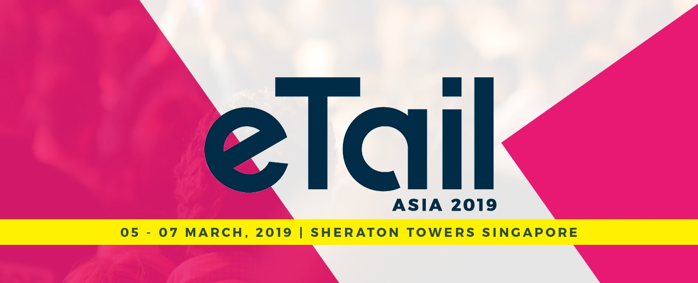 Image result for eTail Asia Summit | Singapore 2019