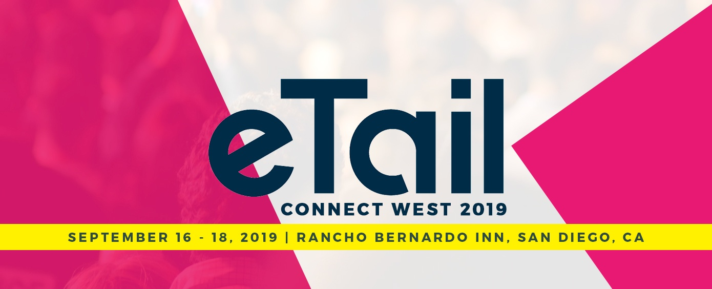 Image result for eTail Connect West 2019
